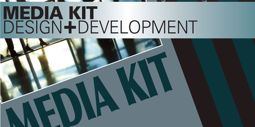 Media Kit Design and Development
